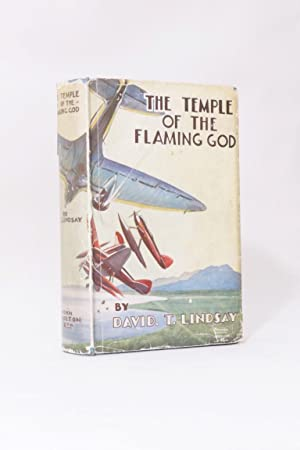 The Temple of the Flaming God: David T. Lindsay