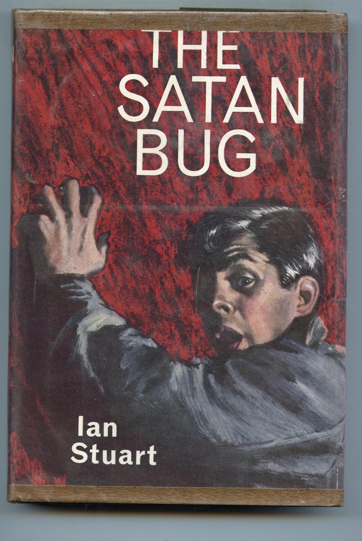 The Satan Bug Ian Stuart (Alistair McLean)