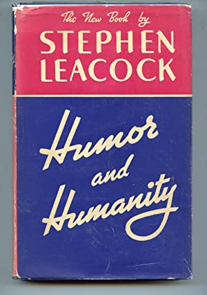Humour and Humanity: Stephen Leacock