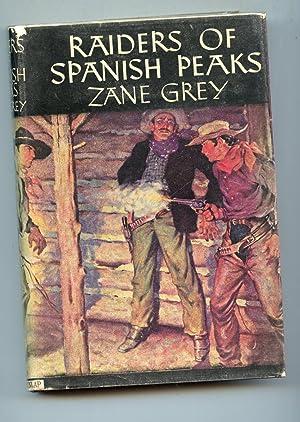 Raider of the Spanish Peaks: Zane Grey