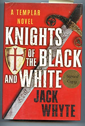 Knights of the Black and White: Jack Whyte