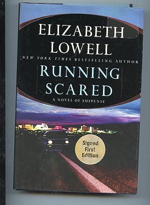 Running Scared: Lowell, Elizabeth