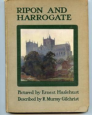 Ripon and Harrogate: R. Murray Gilchrist