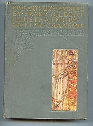 King Arthur's Knights: Henry Gilbert