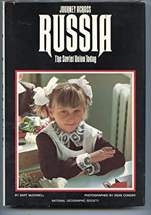 Journey Across Russia The Soviet Union Today: Bart McDowell