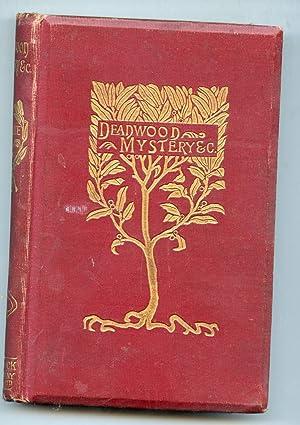 Deadwood Mysteries and Mark Twain's Nightmare: Bret Harte, Mark Twain et. al.