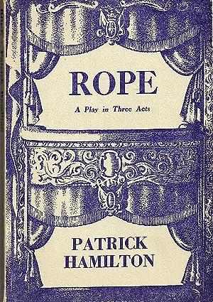 Rope: A Play.: Hamilton, Patrick: