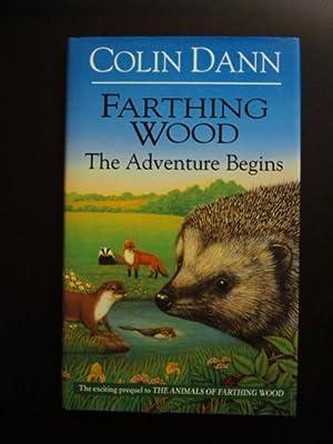 Farthing Wood: The Adventure Begins [A Novel].: Dann, Colin