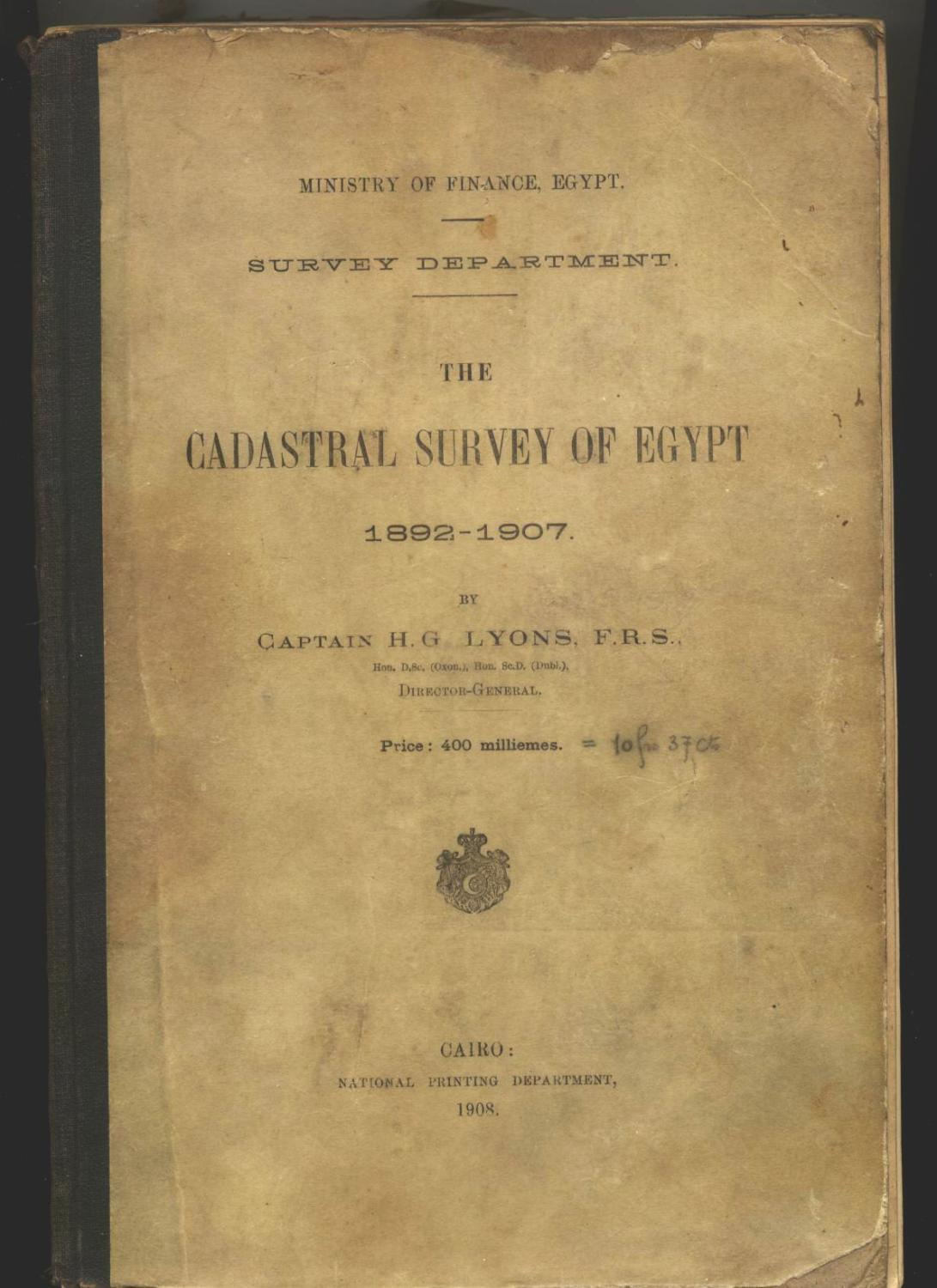 THE CADASTRAL SURVEY OF EGYPT  1892 - 1907