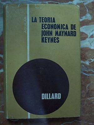 LA TEORÍA ECONÓMICA DE JOHN MAYNARD KEYNES. TEORÍA DE UNA ECONOMÍA ...