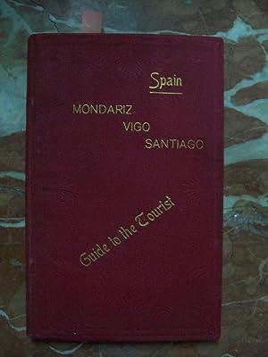 MONDARIZ - VIGO - SANTIAGO. GUIDE TO