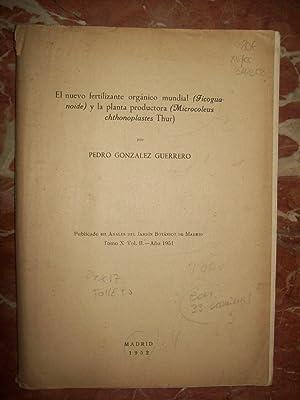 EL NUEVO FERTILIZANTE ORGÁNICO MUNDIAL (FICOGUANOIDE) Y LA PLANTA PRODUCTORA (MICROLEUS ...