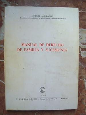 MANUAL DE DERECHO DE FAMILIA Y SUCESIONES: Albaladejo, Manuel