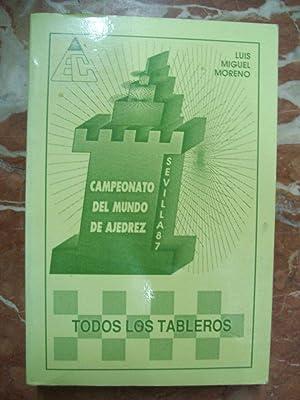 CAMPEONATO DEL MUNDO DE AJEDREZ. SEVILLA 87. TODOS LOS TABLEROS: Moreno, Luis Miguel