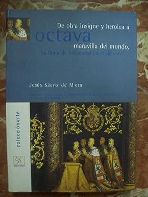 DE OBRA INSIGNE Y HEROICA A OCTAVA: Sáenz de Miera,
