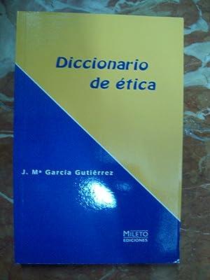 DICCIONARIO DE ÉTICA: García gutiérrez, José