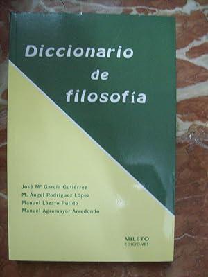 DICCIONARIO DE FILOSOFÍA: García Gutiérrez, José Mª, Ángel Rodríguez López, Manuel Lázaro ...