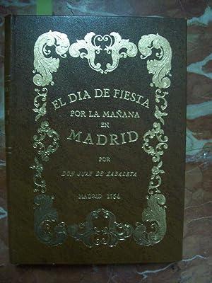 EL DÍA DE FIESTA POR LA MAÑANA EN MADRID, Y SUCESSOS QUE EN EL PASSAN: Zabaleta, Don ...
