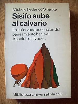SÍSIFO SUBE AL CALVARIO: Sciacca, Michele Federico