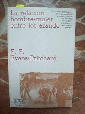 LA RELACIÓN HOMBRE-MUJER ENTRE LOS AZANDE: Evans-Pritchard, E. E.