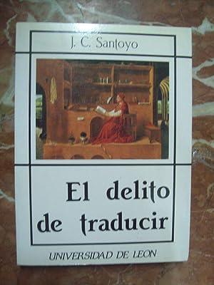 EL DELITO DE TRADUCIR: Santoyo, J. C.