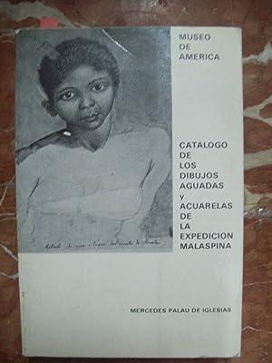 CATÁLOGO DE LOS DIBUJOS, AGUADAS Y ACUARELAS DE LA EXPEDICIÓN MALASPINA 1789-1794 (...