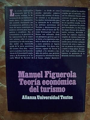 TEORÍA ECONÓMICA DEL TURISMO: Figuerola, Manuel