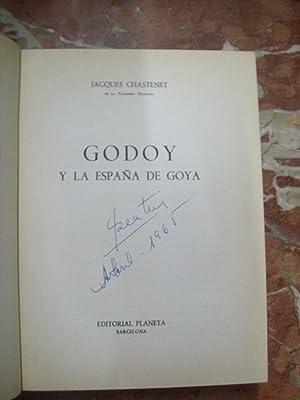 GODOY Y LA ESPAÑA DE GOYA: Chastenet, Jacques