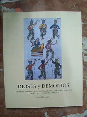 DIOSES Y DEMONIOS. MANIFESTACIONES DE LA RELIGIOSIDAD: Azor Lacasta, Ana