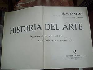HISTORIA DEL ARTE. PANORAMA DE LAS ARTES PLÁSTICAS DE LA PREHISTORIA A NUESTROS DÍAS:...