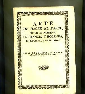 ARTE DE HACER EL PAPEL, SEGÚN SE: LANDE, Mr. de