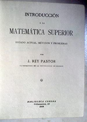 INTRODUCCION A LA MATEMATICA SUPERIOR