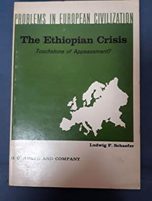 PROBLEMS IN EUROPEAN CIVILIZATION. THE ETHIOPIAN CRISIS. Touchstone of Appeasement)