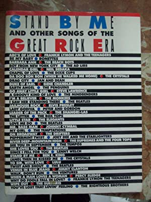 STAND BY ME AND OTHER SONGS OF THE GREAT ROCK ERA