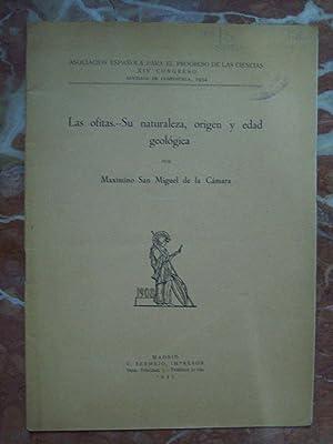 LAS OFITAS, SU NATURALEZA, ORIGEN Y EDAD GEOLÓGICA: San Miguel de la Cámara, Maximino