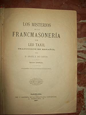 LOS MISTERIOS DE LA FRANCMASONERÍA: Taxil, Leo