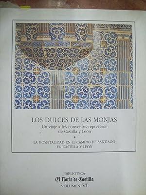 LOS DULCES DE LAS MONJAS, UN VIAJE: Carbajo, María josé