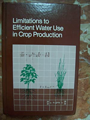 LIMITATIONS TO EFFICIENT WATER USE IN CROP PRODUCTION