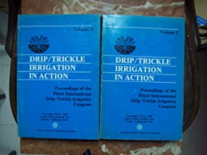 DRIP/TRICKLE IRRIGATION IN ACTION. PROCEEDINGS OF THE THIRD INTERNATIONAL DRIP/TRICKLE IRRIGATION...