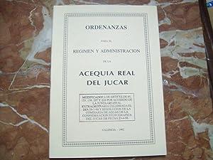 ORDENANZAS PARA EL REGIMEN Y ADMINISTRACIÓN DE LA ACEQUIA REAL DEL JÚCAR: VV.AA.