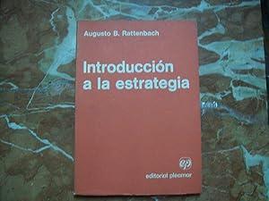 INTRODUCCIÓN A LA ESTRATEGIA: Rattenbach, Augusto Benjamin
