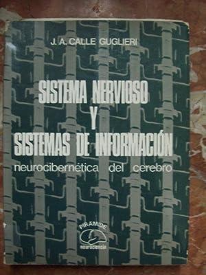 SISTEMA NERVIOSO Y SISTEMAS DE INFORMACIÓN. NEUROCIBERNÉTICA: Calle Guglieri, José
