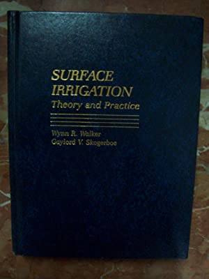 SURFACE IRRIGATION. THEORY AND PRACTICE