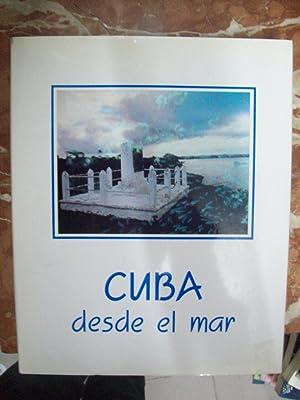 CUBA DESDE EL MAR: Ortea, Jesús (dirección