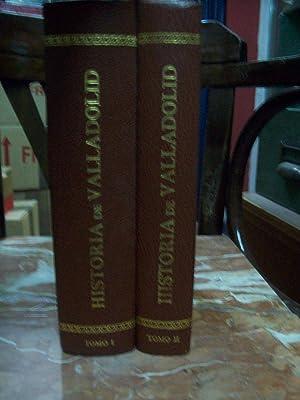 HISTORIA DE VALLADOLID. 2 VOLS.: Sangrador Vitores, Matías