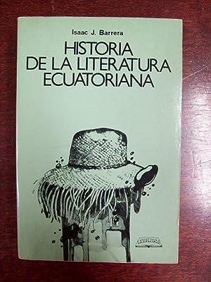 HISTORIA DE LA LITERATURA ECUATORIANA: Barrera, Isaac J.