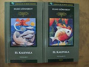 EL KALEVALA. 2 VOLS.: Lönnrot, Elias