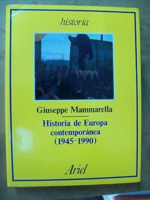 HISTORIA DE EUROPA CONTEMPORÁNEA (1945-1990): Mammarella, Giuseppe