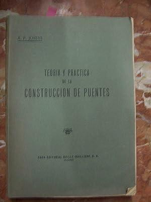 TEORÍA Y PRÁCTICA DE LA CONSTRUCCIÓN DE PUENTES: Jorini, A.F.