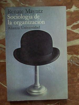 SOCIOLOGÍA DE LA ORGANIZACIÓN: Mayntz, Renate